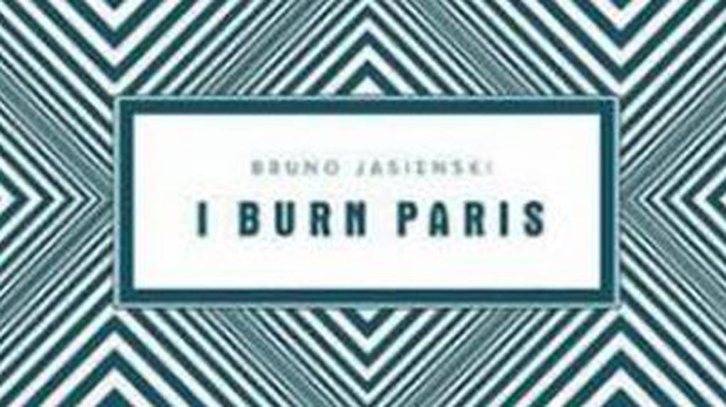 Bruno Jasieński And I Burn Paris: The Great Polish Futurist And Catastrophist