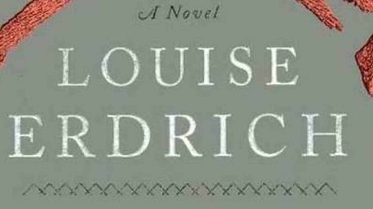 Louise Erdrich Investigates Her Heritage Through Powerful Prose