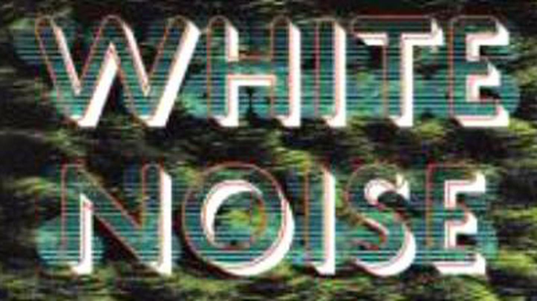 Don DeLillo: Parsing the White Noise