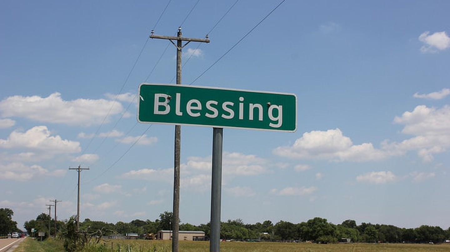 "Blessing, Texas, was almost named ""Thank God."""