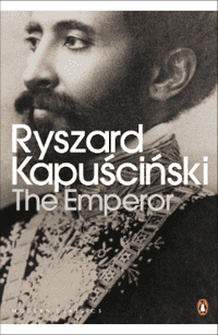 The Emperor by R. Kapuściński
