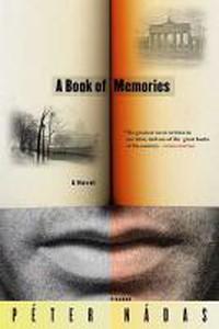 Péter Nádas - A Book of Memories