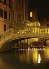 Antal Szerb - Journey by Moonlight