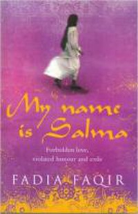 My Name is Salma, Fadia Faqir | © Black Swan