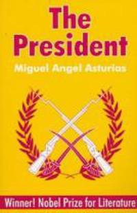 Front cover of a 1990s paperback translation of Miguel Ángel Asturias's El Señor Presidente, published by Waveland Press.