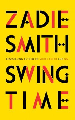 Swing Time, by Zadie Smith | Courtesy of Hamish Hamilton