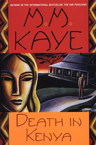 Death in Kenya by MM Kaye | Courtesy of Minotaur Books