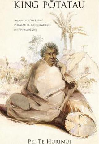 King Potatau   Courtesy of Huia Publishers