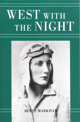 West with the Night by Beryl Markham | Courtesy of David Rehak