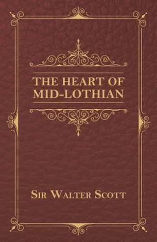 Heart Of Midlothian   © Google Books