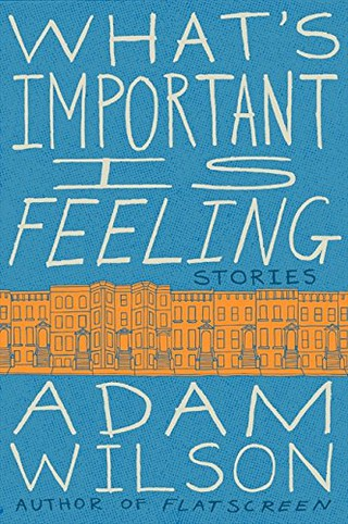 What's Important Is Feeling | Courtesy of Harper Perennial