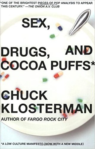 Sex, Drugs, and Cocoa Puffs | © Scribner