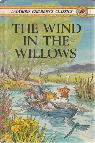 The Wind in The Willows by Kenneth Grahame | © Ladybird Children's Classic
