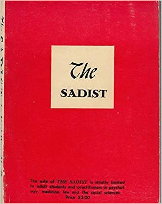 The Sadist | Courtesy of Medical Press of New York
