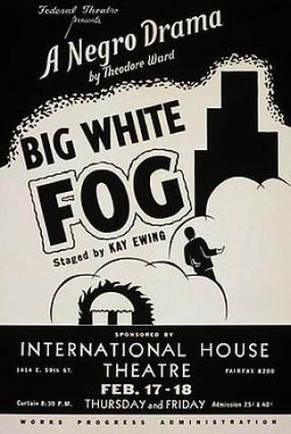 Theodore Ward Big White Fog