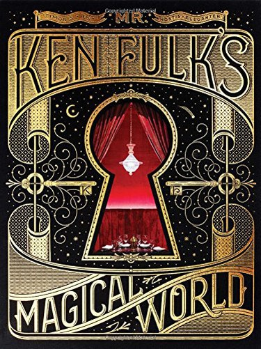 Mr. Ken Fulk's Magical World cover