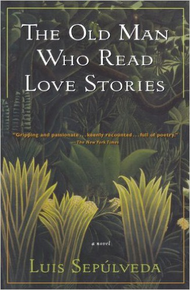 The Old Man Who Read Love Stories courtesy of Harvest Books