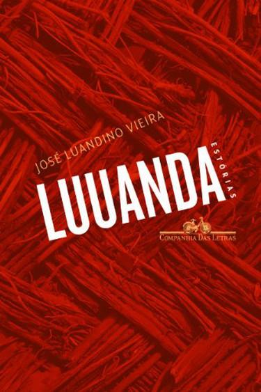 Cover of Luuanda, © Courtesy of Companhia Das Letras