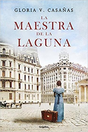 La Maestra de la Laguna – Gloria V. Casañas I