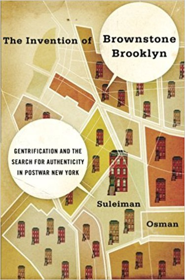 The Invention of Brownstone Brooklyn | © Oxford University Press