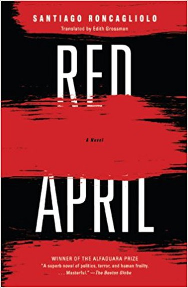 Front cover of Red April by Santiago Roncagliolo