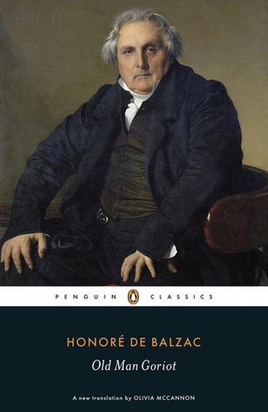 Old Man Goriot | Courtesy of Penguin Classics