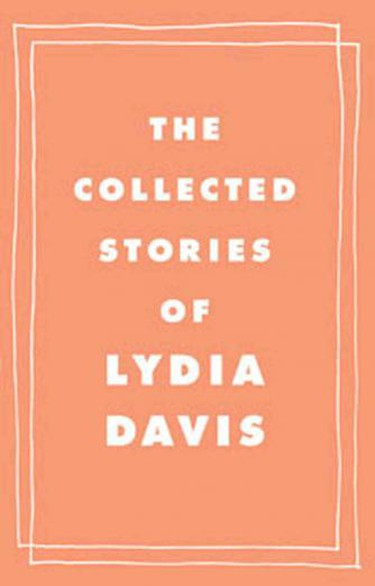 Lydia Davis - The Collected Stories