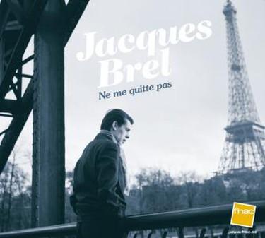 Jacques Brel, Ne Me Quitte Pas, 1959.