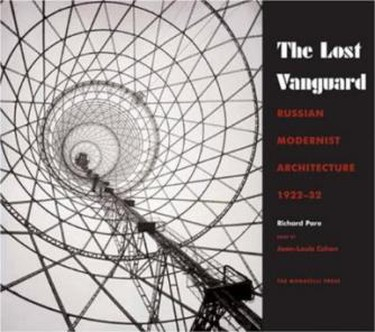 The Lost Vanguard | © Monacelli Press