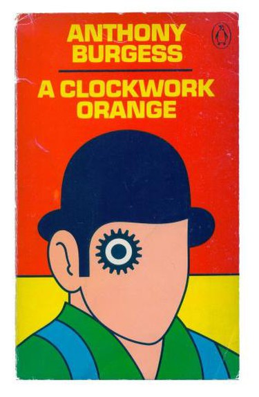 A Clockwork Orange by Anthony Burgess | © Penguin Books