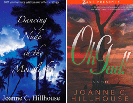 Recent works by Joanne C. Hillhouse | Courtesy of Insomniac Press (L) and Strebor Books (R)