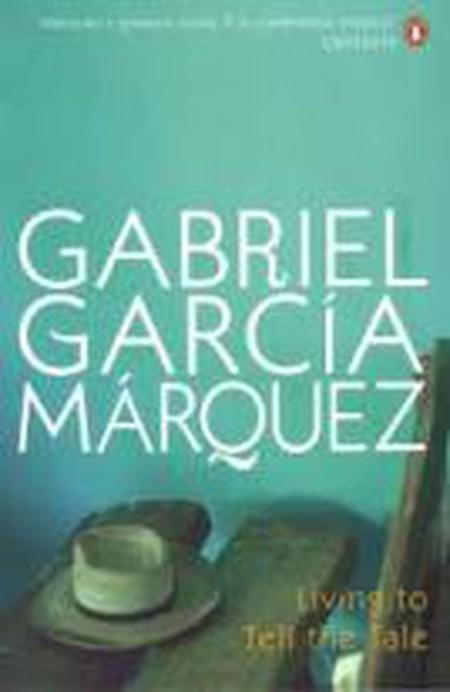 Gabriel Garcia Marquez: The Journalist's Magic Realities