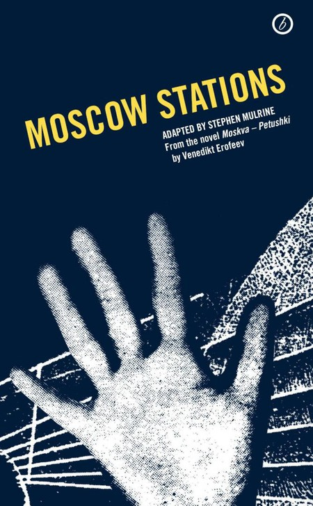 Moscow Stations | © Oberon Books