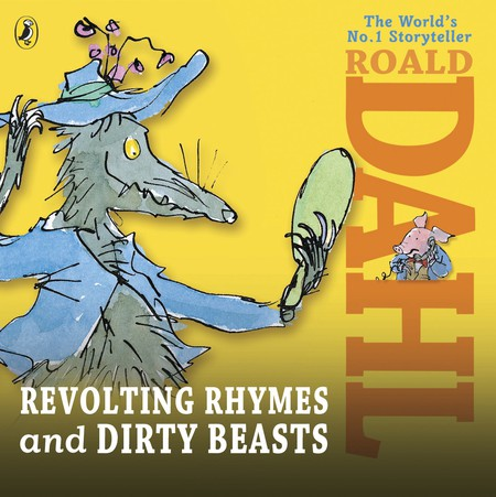 Revolting Rhymes, Roald Dahl |  © Puffin
