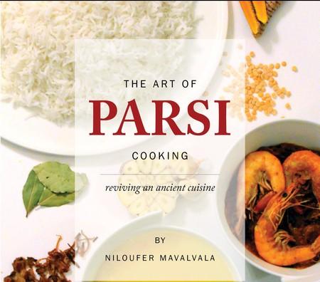 The Art of Parsi Cuisine | Courtesy of Austin Macauley Publishers