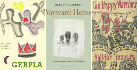 The covers for 'Gerpla' (1952), 'Wayward Heroes' (2016) and 'The Happy Soldiers' (1958) | Courtesy of Forlagid, Archipelago, and Methuen, respectively.