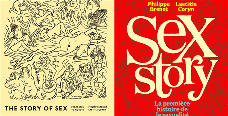 The British and French editions of The Story of Sex | Courtesy of Particular Books and Les Arènes, respectively.