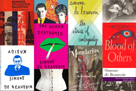 Collage of Simone de Beauvoir book covers │ Courtesy of Penguin, Pantheon, Vintage, Philosophical Library-Open Road, World Publishing Company, University of Illinois Press, and Alfred A. Knopf