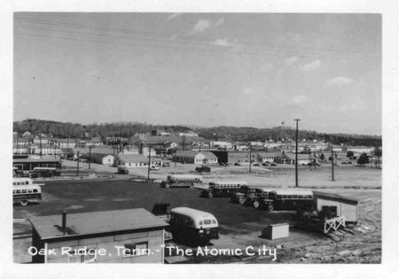 "Oak Ridge, ""The Atomic City"""