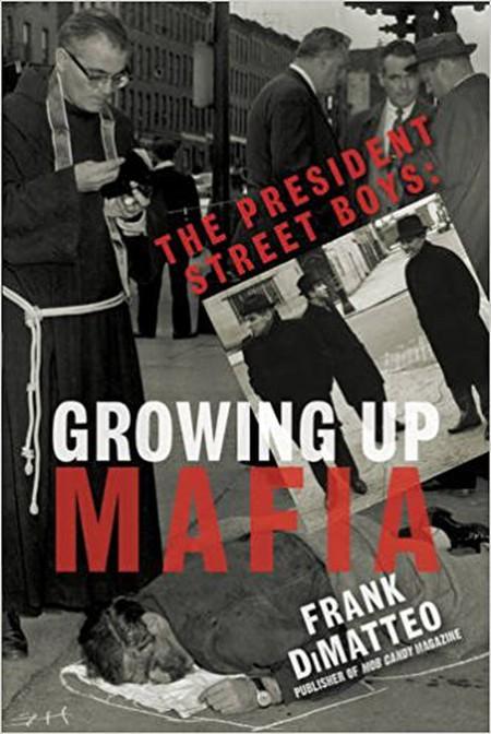 Growing Up Mafia © Kensington Press