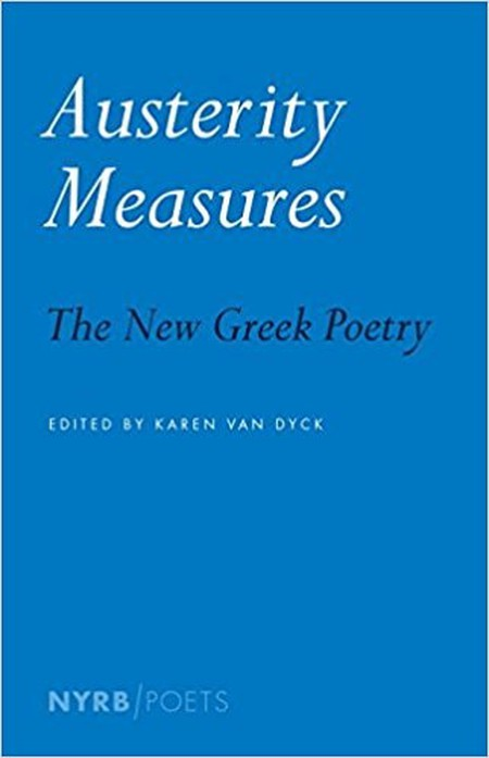Austerity Measures: The New Greek Poetry, (ed.) Karen Van Dyck