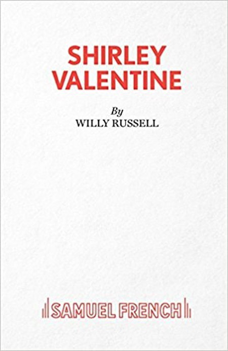 Shirley Valentine by Willy Rusell