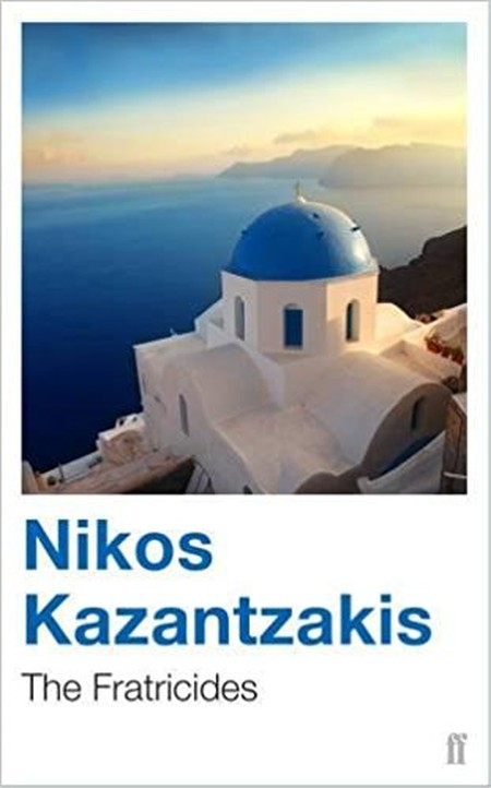 The Fratricides by Nikos Kazantzakis
