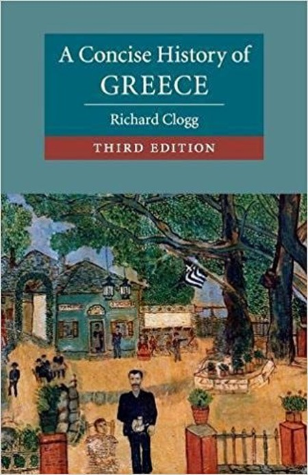 A Concise History of Greece by Richard Clogg
