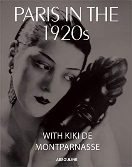 'Paris in the 1920s with Kiki de Montparnasse' by Xavier Girard