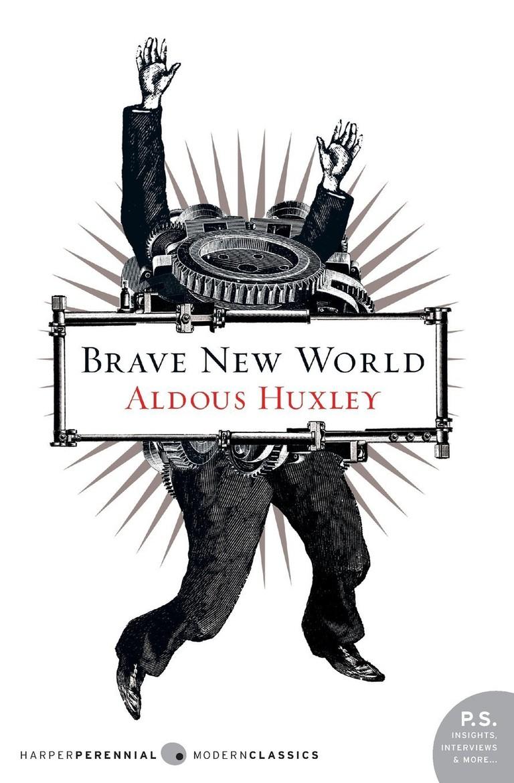 Aldous Huxley: 'Brave New World'   Image Courtesy of Harper Perennial
