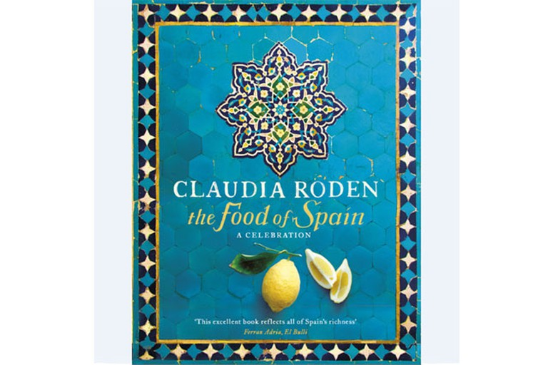 The food of Spain by Claudia Roden © houseandgarden.co.uk