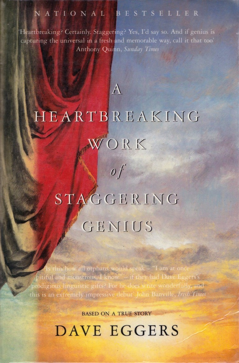 Dave Eggers' A Heartbreaking Work of Staggering Genius (2000)   Courtesy of Simon & Schuster