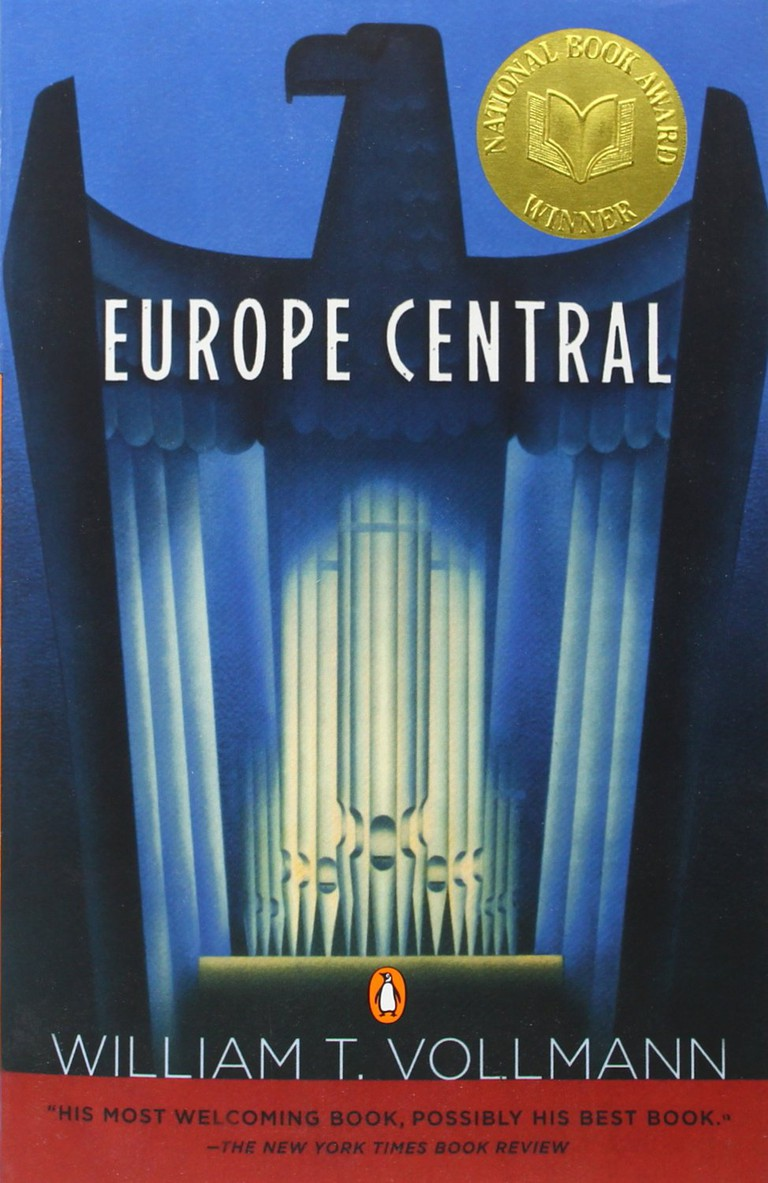 Europe Central By William Vollmann (2005)   Courtesy of Viking Press