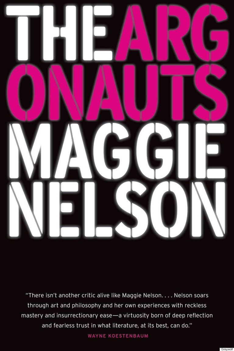 Maggie Nelson's The Argonauts (2015)   Courtesy of Graywolf Press
